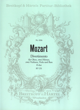 Wolfgang Amadeus Mozart: Divertimento in D major K. 251