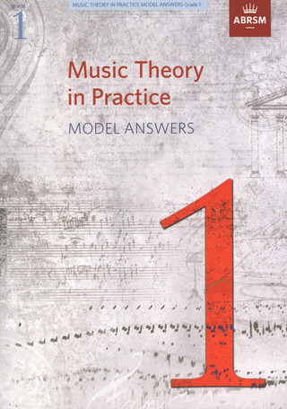 ABRSM: Music Theory in Practice Model Answers 1