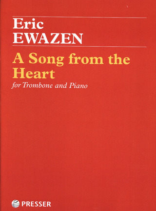 Eric Ewazen: A Song From The Heart
