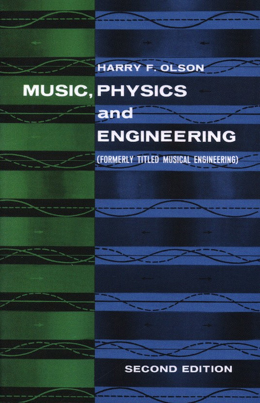 Olsen Harry F.: Music Physics And Engineering