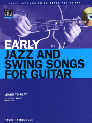 Hamburger, David: Early Jazz and Swing Songs for Guitar