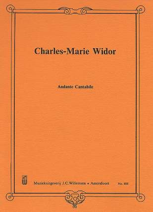 Charles Marie Widor: Andante Cantabile