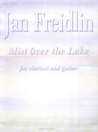 Jan Freidlin: Mist Over The Lake