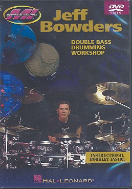 Bowders Jeff: Jeff Bowders Double Bass Drumming Workshop Drums Dvd