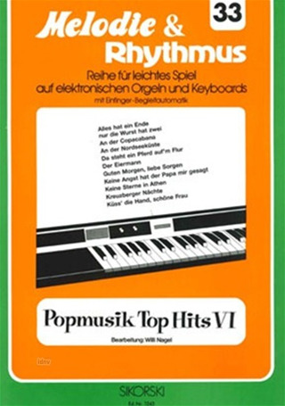 Willi Nagel: Melodie & Rhythmus, Heft 33: Popmusik Top Hits 6