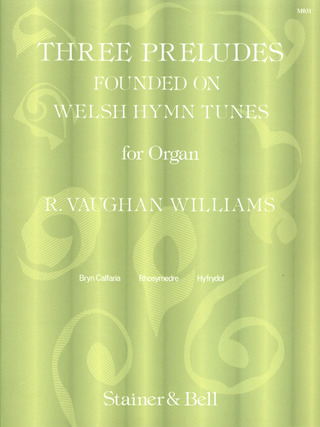 Ralph Vaughan Williams: 3 preludes founded on Welsh Hymn Tunes