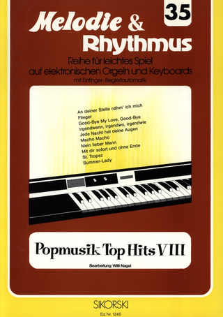 Willi Nagel: Melodie & Rhythmus, Heft 35: Popmusik Top Hits 8