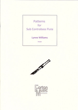 Lynne Williams: Patterns for Sub Contrabass Flute