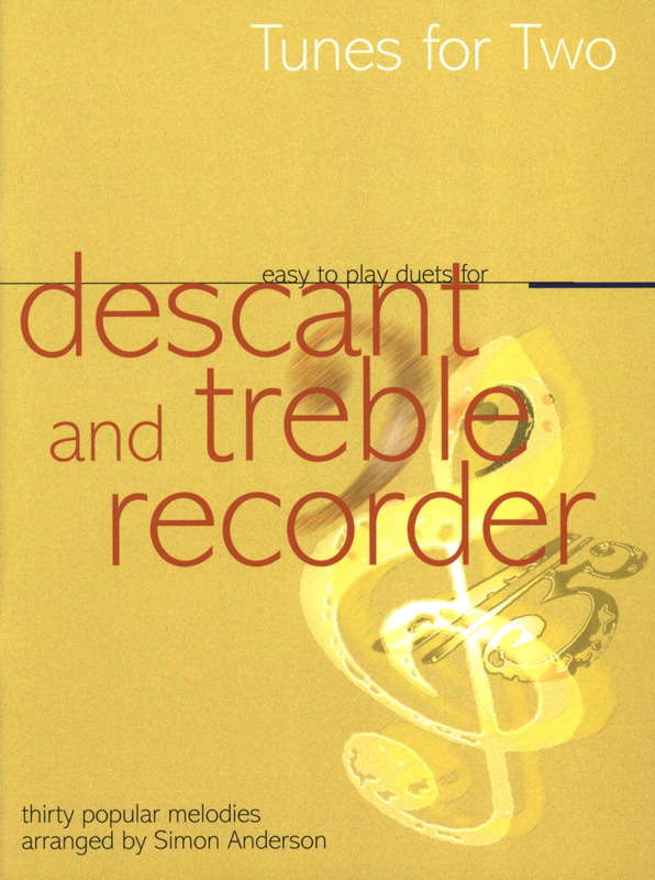 Tunes For Two - Easy To Play Duets For Descant And Treble Recorde