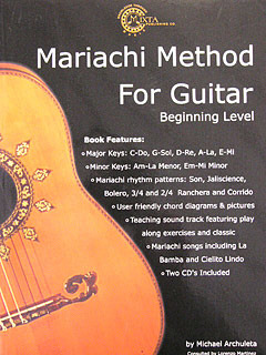 Archuleta Michael: Mariachi Method For Guitar