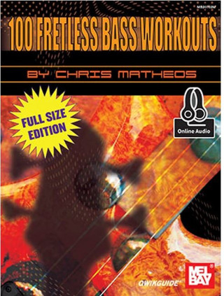 Chris Matheos: 100 Fretless Bass Workouts