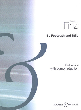 Gerald Finzi: By Footpath and Stile op. 2 (1921-1922)