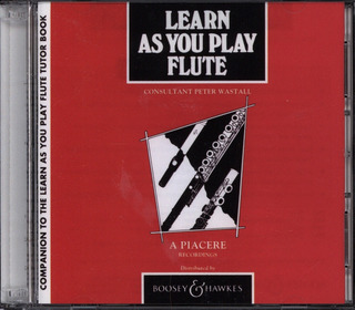 Peter Wastall: Learn As You Play Flute (englische Ausgabe)