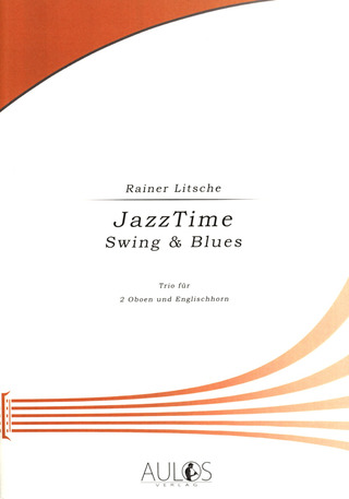 Rainer Litsche: JazzTime – Swing & Blues
