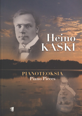 Heino Kaski: Pianoteoksia - Piano Pieces