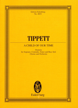 Michael Tippett: A Child of Our Time (1939-1941)