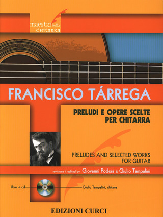 Francisco Tárrega: Preludes and seleted works