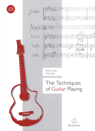 Seth Josel y otros.: The Techniques of Guitar Playing