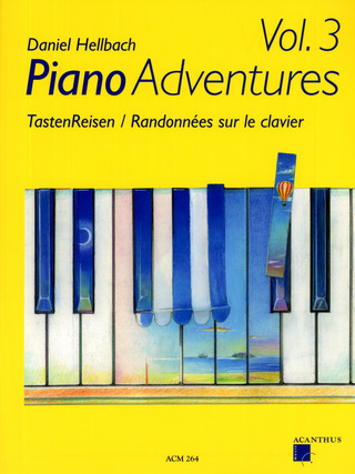 Daniel Hellbach: Piano Adventures 3