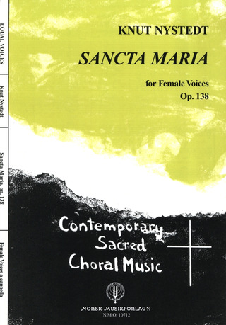 Knut Nystedt: Sancta Maria Op 138