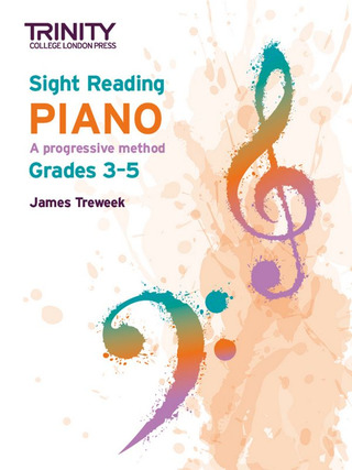 James Treweek: Trinity College London Sight Reading Piano: Grades 3-5