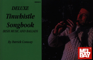 Conway Patrick: Deluxe Tinwhistle Songbook