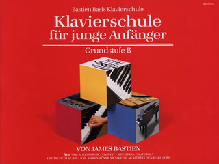 James Bastien: Bastiens Basis – Klavierschule B