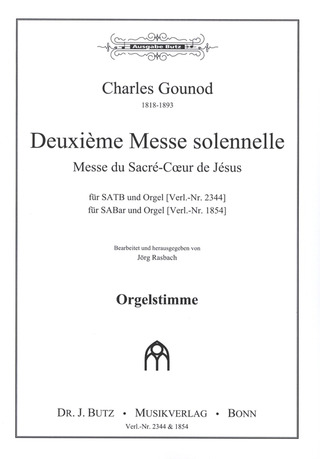 Charles Gounod: Deuxieme Messe Solennelle