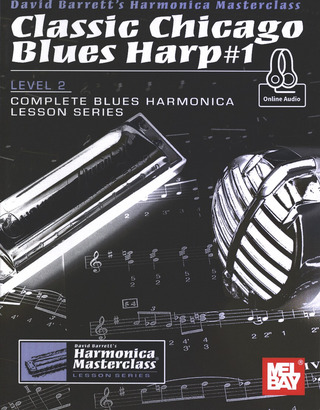 David Barrett: Classic Chicago Blues Harp 1