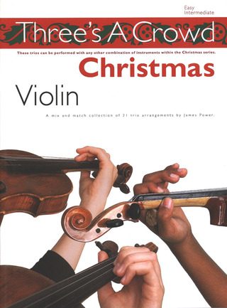 James Power: Three's A Crowd Christmas For Violin Easy/Intermediate