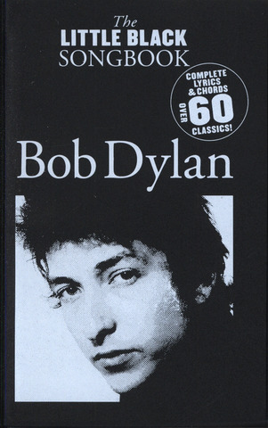 Bob Dylan: The Little Black Songbook – Bob Dylan