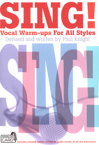 Knight Paul: Sing! Vocal Warm-ups For All Styles (Book/Download Card)