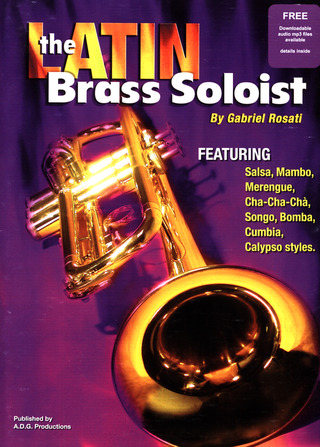 Gabriel Rosati: The Latin Brass Soloist