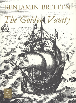 Benjamin Britten: The Golden Vanity (Die Gold'Ne Eitelkeit)