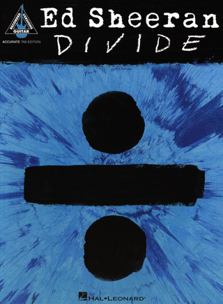 Ed Sheeran: Ed Sheeran: ÷ (Divide) Guitar Tab Book