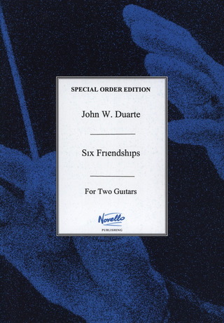 John Duarte: Six Friendships For Two Guitars Gtr