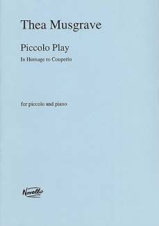 Thea Musgrave: Musgrave Piccolo Play Picc/Pf