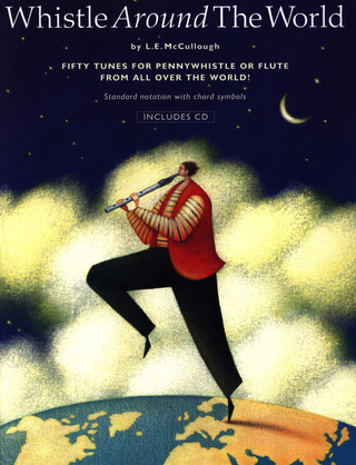 Mccullough L. E.: Whistle Around The World Pennywhistle (Mccullough) Bk/Cd