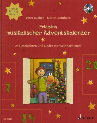 Peter Bucher: Fridolins musikalischer Adventskalender