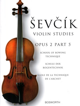 Otakar Ševčík: School of Bowing Technique op. 2/5
