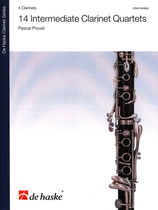 Pascal Proust: 14 Intermediate Clarinet Quartets