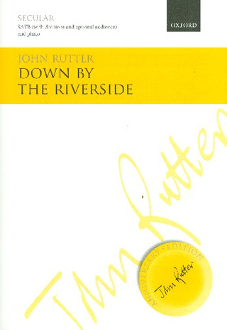 John Rutter: Down by the Riverside