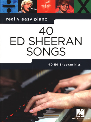 Ed Sheeran: Really Easy Piano: 40 Ed Sheeran Songs