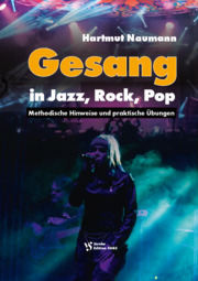 Hartmut Naumann: Gesang in Jazz, Rock, Pop