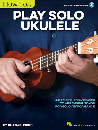 Chad Johnson: How to Play Solo Ukulele