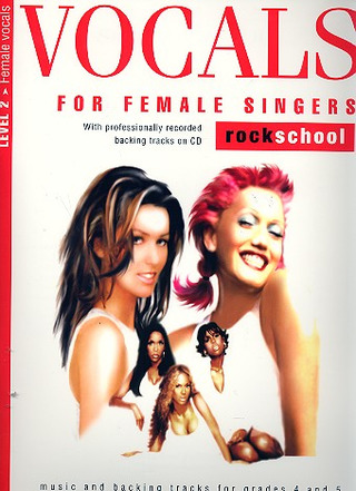 Vocals for Female Singers Level 2 Grades 4-5