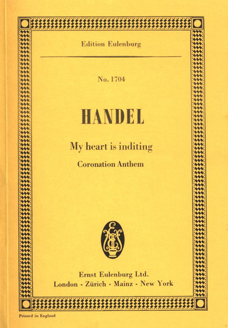 George Frideric Handel: My Heart is Inditing HWV 261