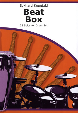 Eckhard Kopetzki: Beat Box – 22 Solos for Drum Set