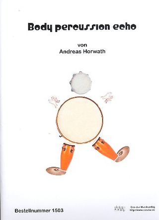 Andreas Horwath: Body percussion echo