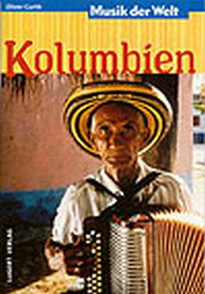 Curth Oliver: Kolumbien